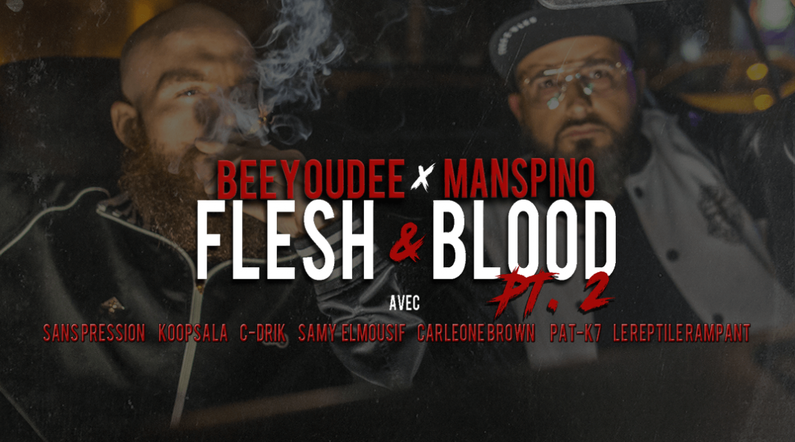 Flesh & Blood, Pt. 2 - SP, Samy Elmousif, Le Reptile Rampant, Manspino, Beeyoudee